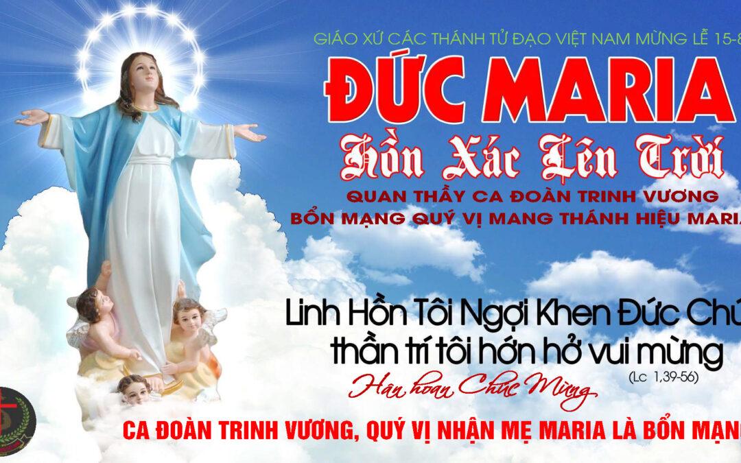 CHÚC MỪNG LỄ ĐỨC MẸ MARIA HỒN XÁC LÊN TRỜI